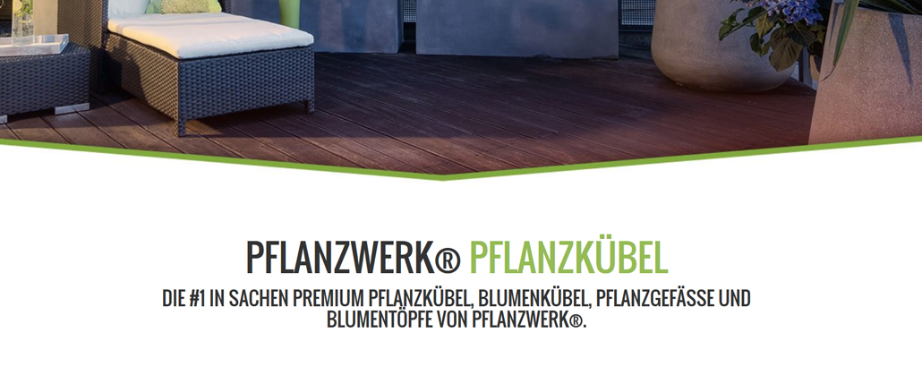 Pflanzwerk - Premium Pflanzkübel direkt vom Hersteller